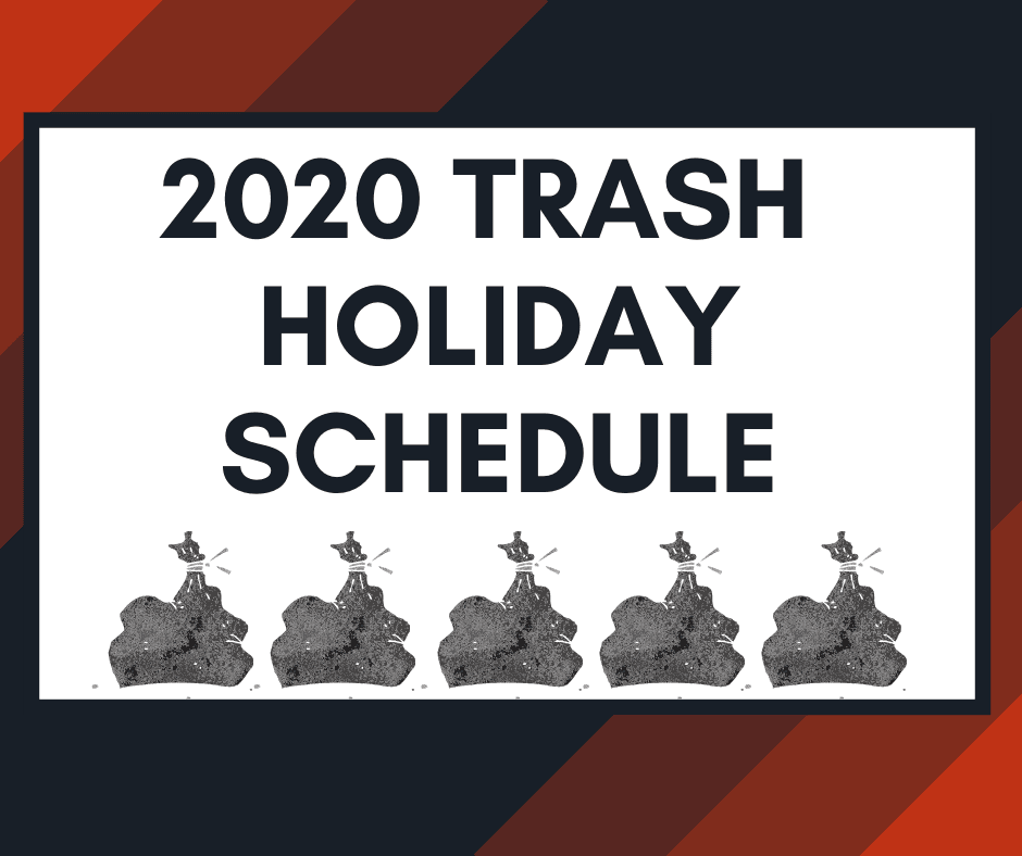 2020 Trash Holiday Schedule for Spotlight